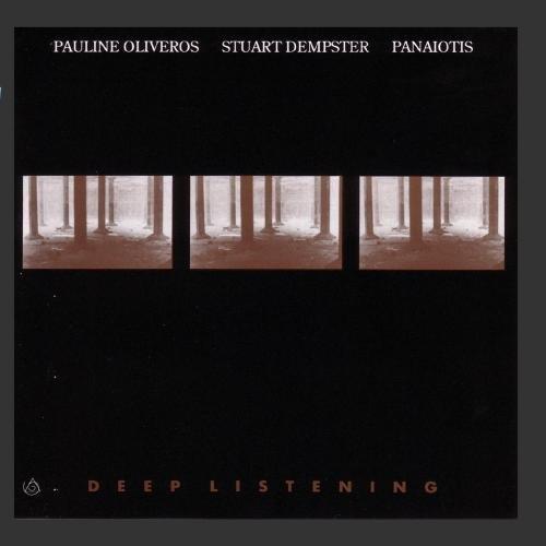 oliveros-deep-listening