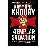 The Templar Salvation (1409117588) by Khoury, Raymond