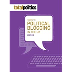 The Total Politics Guide to Political Blogging in the UK 2009-2010
