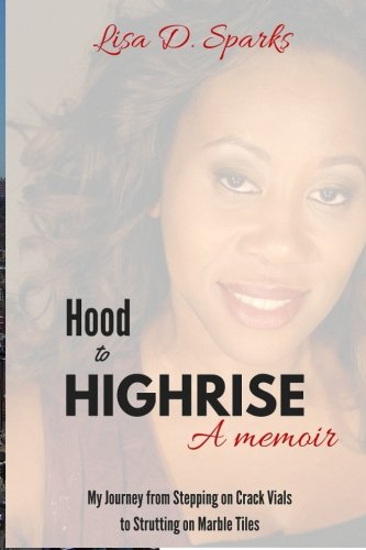 From the Hood to the Highrise
