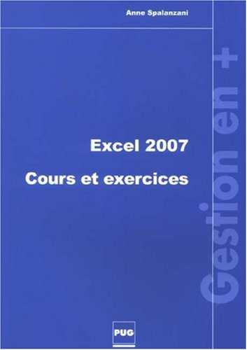 Excel 2007 : Cours et exercices