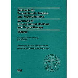 Jahrbuch für Transkulturelle Medizin und Psychotherapie /Yearbook of Cross-Cultural Medic