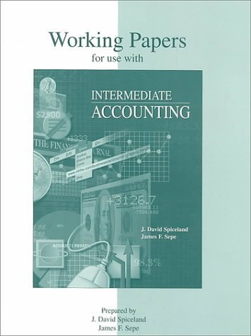 Working Papers To Accompany Intermediate Accounting by Spiceland, J. David, Sepe, James F. published by Mcgraw-Hill College (1997) [Paperback]
