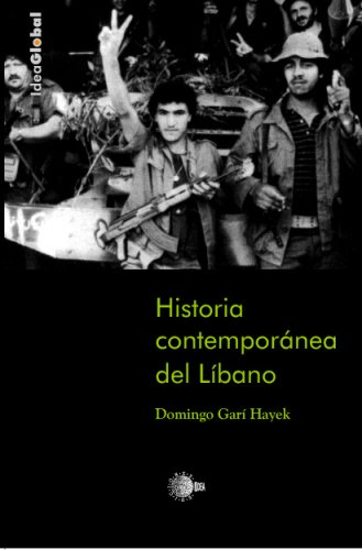 Historia Contemporanea Del Libano (Spanish Edition)