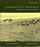 Farming on the Edge: Saving Family Farms in Marin County, California (0520071735) by Hart, John