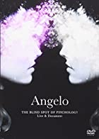 Angelo Tour「THE BLIND SPOT OF PSYCHOLOGY」 Live & Document [DVD]
