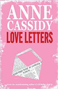 Love Letters Anne Cassidy 9780439950961 Amazon Books