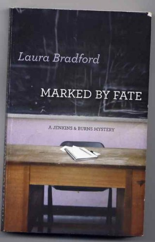Marked By Fate, laura bradford