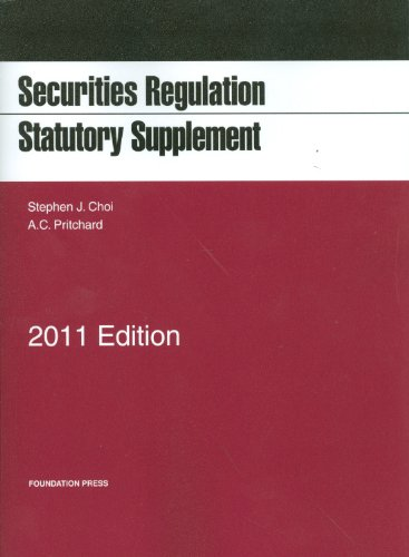 Securities Regulation Statutory Supplement, 2011