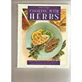 img - for Cooking with Herbs: Over 200 Delicious Recipes for Good Health and Long Life book / textbook / text book