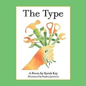 The Type Hörbuch von Sarah Kay Gesprochen von: Sarah Kay
