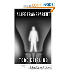 A Life Transparent (Monochrome Trilogy - Book One)