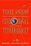img - for The New Global Threat: Severe Acute Respiratory Syndrome and Its Impacts by Tommy Koh, Aileen Plant, Eng Hin Lee (2003) Paperback book / textbook / text book