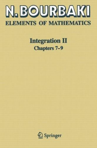 Integration II: Chapters 7-9 (Elements of Mathematics)