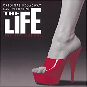 The Life (1997 Original Broadway Cast)