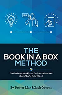 The Book In A Box Method: The New Way To Quickly And Easily Write Your Book by Tucker Max ebook deal