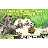 Too Old for Summer Camp and Too Young to Retire: A New Shoe Book (0312018223) by MacNelly, Jeff