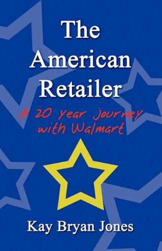 The American Retailer: A 20 year journey with Walmart