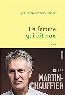 La femme qui dit non par Martin-Chauffier
