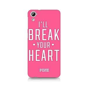 Ebby I'll Break it Premium Printed Case For HTC Desire 826