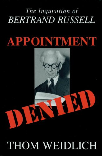 Appointment Denied: The Inquisition of Bertrand Russell