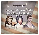 img - for Famous Women of the American Revolution (Building America's Democracy) book / textbook / text book