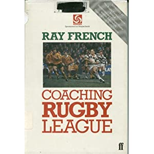 Coaching Rugby League  - Ray French