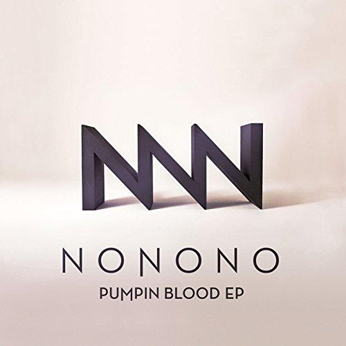 Nonono - Pumpin Blood Ep - Zortam Music