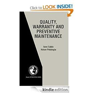 Quality Warranty and Preventive Maintenance International Series in Operations Research & Management Science eBook Izzet Sahin Hakan Polatoglu