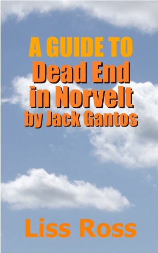 Liss Ross - A Guide to Dead End in Norvelt by Jack Gantos (English Edition)