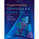 Hypermobility, Fibromyalgia and Chronic Pain, 1eby Alan J Hakim