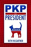 img - for PKP For President book / textbook / text book