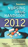 img - for Saunders Nursing Drug Handbook 2012 book / textbook / text book