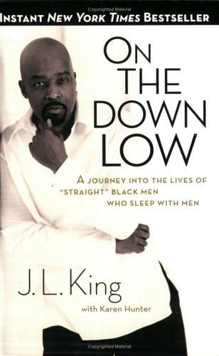 J.L. King, Karen Hunter  E. Lynn Harris - On the Down Low