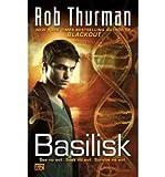 Basilisk (0451464141) by Thurman, Rob