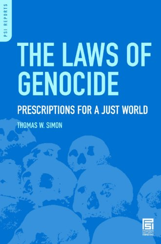The Laws of Genocide: Prescriptions for a Just World (Praeger Security International)