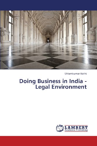 Doing Business in India - Legal Environment