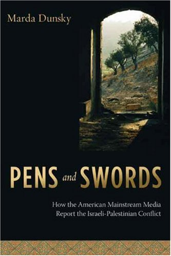 Pens and Swords: How the American Mainstream Media Report...