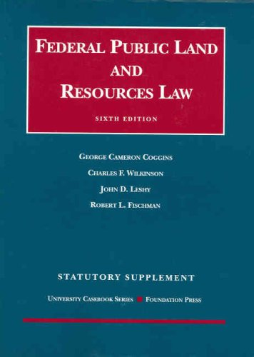 Statutory Supplement to Federal Public Land and Resources...