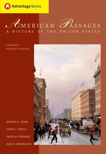 Thomson Advantage Books: American Passages: A History of the United States (with InfoTrac and American Journey Online),