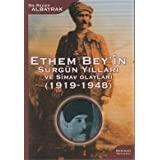 Ethem Bey'in Surgun Yillari ve Simav Olaylari (1919-1948)