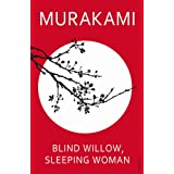 Blind Willow, Sleeping Womanby Haruki Murakami