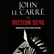 The Mission Song | [John le Carre]