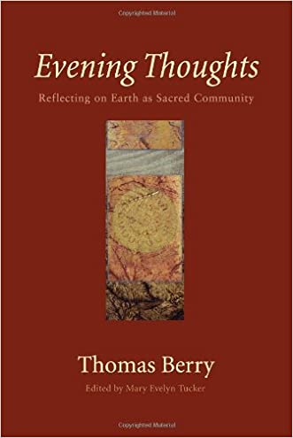 Evening Thoughts written by Thomas Berry