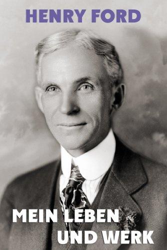 Henry Ford - Mein Leben und Werk
