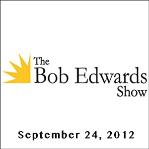 The Bob Edwards Show, Sadakat Kadri, David France, and Peter Staley, September 24, 2012 | [Bob Edwards]