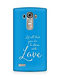 AMEZ let all that you do be done with love Back Cover For LG G4