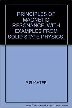 principles of magnetic resonance slichter pdf