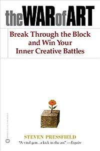 "Cover of ""The War of Art: Break Through t..."