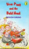 img - for Vera Pratt and the Bald Head (Puffin Books) by Brough Girling (1990-03-29) book / textbook / text book